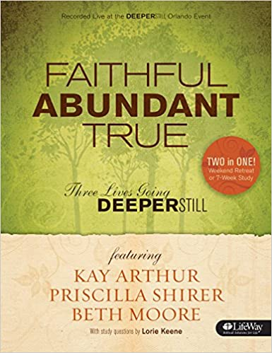 Faithful Abundant True Bible Study Book Three Lives