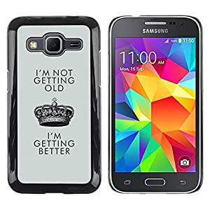 Caucho caso de Shell duro de la cubierta de accesorios de protección BY RAYDREAMMM - Samsung Galaxy Core Prime SM-G360 - Better Old Birthday Crown King