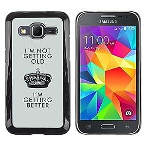 Caucho caso de Shell duro de la cubierta de accesorios de protección BY RAYDREAMMM - Samsung Galaxy Core Prime SM-G360 - Better Old Birthday Crown King