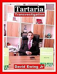 Tartaria - Transvestigation: Livro 7