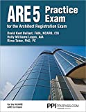 img - for PPI ARE 5 Practice Exam for the Architect Registration Exam, 1st Edition (Paperback) - Comprehensive Practice Exam for the NCARB 5.0 Exam book / textbook / text book