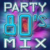 80 mix - 80's Party Mix