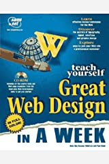 Teach Yourself Great Web Design in a Week (Sams Teach Yourself) by Anne-Rae Vasquez-Peterson (1997-04-02) Paperback