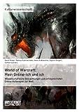 World of Warcraft, David Füleki and Markus Kammermeier, 3956870506