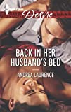 Back in Her Husband's Bed (Harlequin Desire)