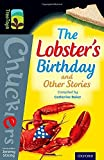 img - for Oxford Reading Tree TreeTops Chucklers: Level 20: The Lobster's Birthday and Other Stories by Catherine Baker (2014-01-09) book / textbook / text book