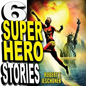 Six Superhero Stories Audiobook