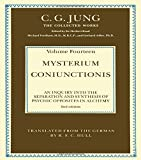 Mysterium Coniunctionis: An Inquiry into the Separation and Synthesis of Psychic Opposites in Alchemy (Collected Works of C.G. Jung)