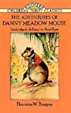 The Adventures of Danny Meadow Mouse (Dover Children's Thrift Classics)