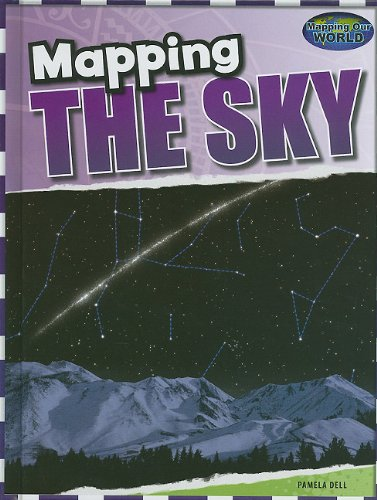 Download Mapping the Sky (Mapping Our World) PDF