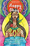 Happy, Okay?: Poems about