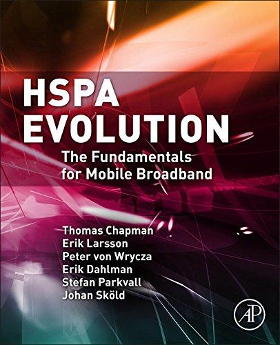 - HSPA Evolution: The Fundamentals for Mobile Broadband