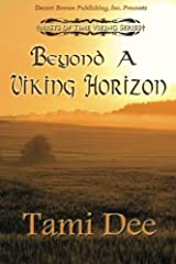 Beyond a Viking Horizon (Mists of Time) (Volume 3) by Tami Dee (2013-04-04) Paperback