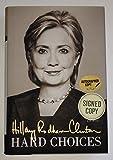 Hillary Clinton signed book Hard Choices w PSA DNA coa political hardcover