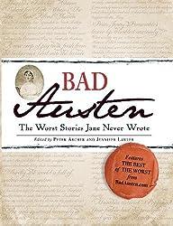 Bad Austen: The Worst Stories Jane Never Wrote