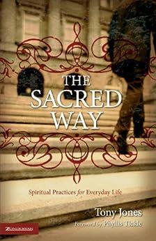 The Sacred Way (Emergent YS) by [Jones, Tony]
