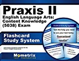 Praxis II English Language Arts: Content Knowledge (5038) Exam Flashcard Study System: Praxis II Test Practice Questions & Review for the Praxis II: Subject Assessments (Cards)