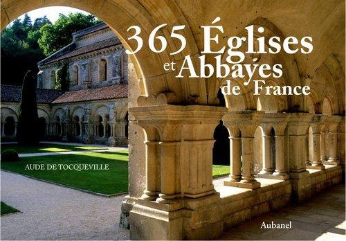 365 églises et abbayes de France de Aude de Tocqueville
