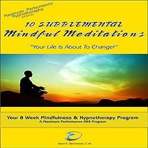 10 Supplemental Mindfulness Meditations Speech