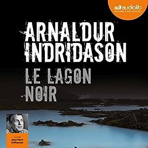 Le Lagon noir (Commissaire Erlendur Sveinsson 14) | Livre audio