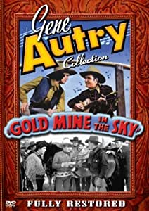 The Gene Autry Collection: Gold Mine in the Sky