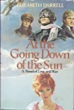 At the Going down of the Sun, Elizabeth Darrell, 0312059043