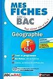 Mes fiches ABC du BAC Géographie Term ES.L