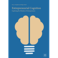 Entrepreneurial Cognition: Exploring the Mindset of Entrepreneurs (English Edition)