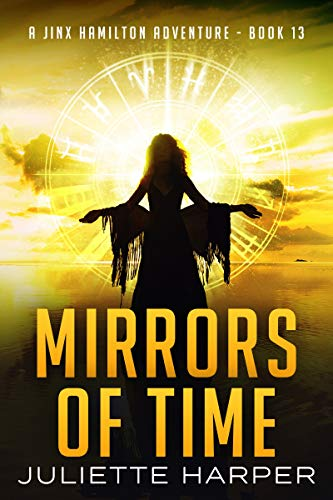 (Mirrors of Time (A Jinx Hamilton Mystery Book 13))