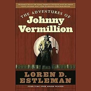 The Adventures of Johnny Vermillion Audiobook