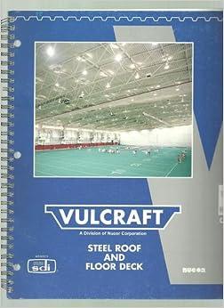 Vulcraft 2001 Steel Roof And Floor Deck Nucor Corporation