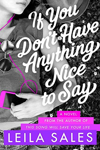 If You Don't Have Anything Nice to Say: A Novel PDF