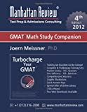 Manhattan Review Turbocharge Your GMAT, Joern Meissner and Manhattan Review, 1629260010