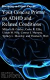 img - for Becoming an Expert Parent: Your Concise Primer on ADHD and Related Conditions (Becomeing an Expert Parent Series) (Volume 1) book / textbook / text book