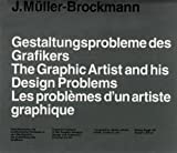 The Graphic Designer and His Design Problems, Josef Muller-Brockmann, 3721204662