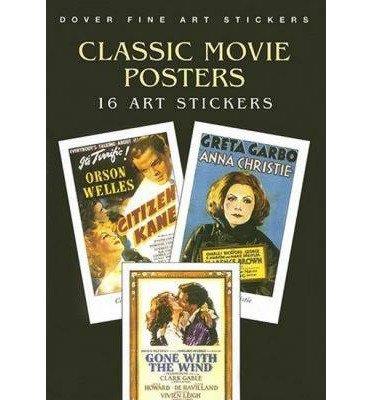 Download [(Classic Movie Posters: 16 Art Stickers )] [Author: Carol Belanger Grafton] [Jan-2006] pdf epub