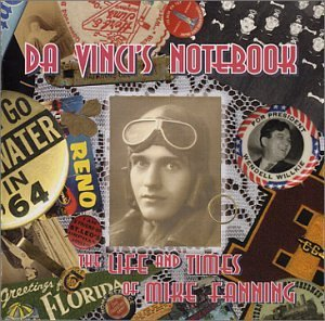 Life & Times of Mike Fanning by Davinci's Notebook (2000-01-18)