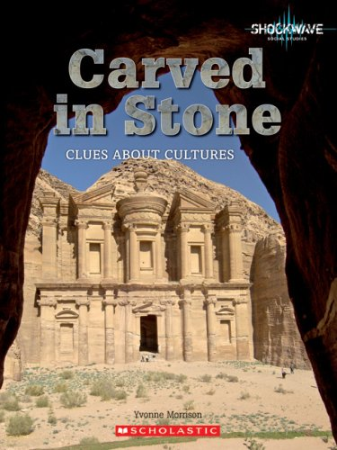 Carved in Stone: Clues about Cultures (Shockwave: Social Studies)