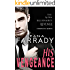 His Vengeance: The Alpha Billionaire's Revenge Complete Series