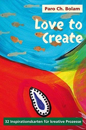 Love to Create: 32 Inspirationskarten für kreative Prozesse