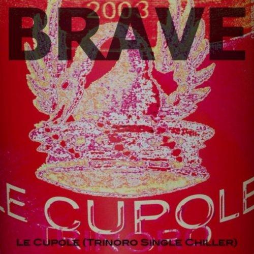 Le Cupole (Trinoro Single Chiller)