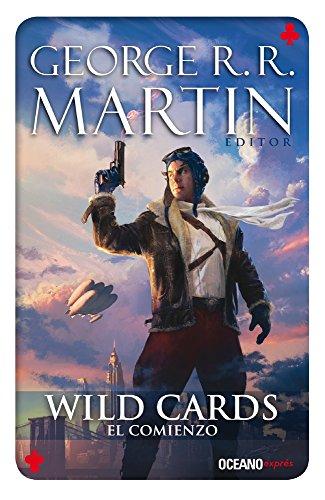 Wild Cards 1. El comienzo (Spanish Edition)