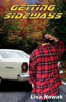 Getting Sideways (Full Throttle Book 2) by [Nowak, Lisa]