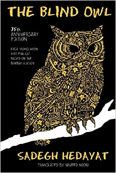 Book The Blind Owl (Authorized by The Sadegh Hedayat Foundation - First Translation into English Based on the Bombay Edition)