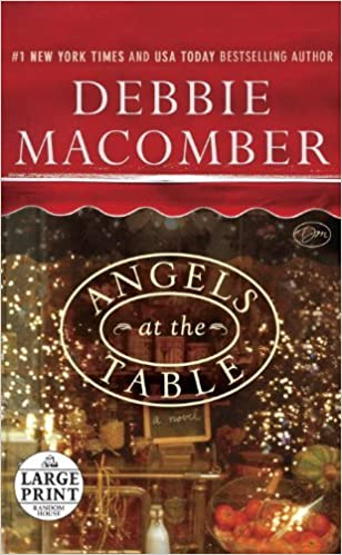 Book Angels at the Table: A Shirley, Goodness, and Mercy Christmas Story (Random House Large Print) by Debbie Macomber (2012-10-23)