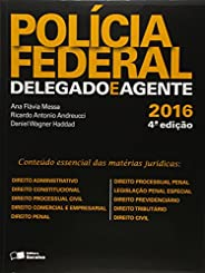 Polícia Federal. Delegado e Agente