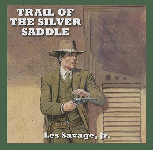 (Trail Of The Silver Saddle)