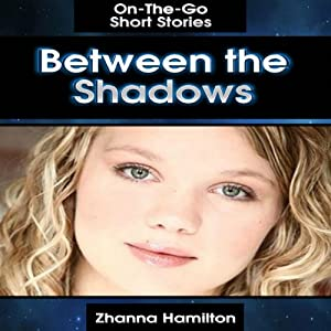 Between the Shadows Audiobook