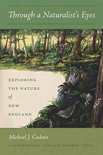 Through a Naturalist's Eyes: Exploring the Nature of New England