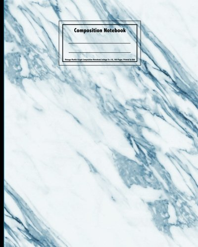 Read Online Vintage Marble Graph Composition Notebook College 8 x 10: 160 Pages, Stylish Marbled Notebook for Kids, Teens, Men and Women. Perfect for Notes, Home ... or Teacher Appreciation, Printed in USA PDF